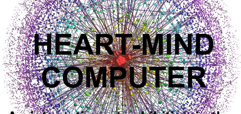 Invitation to co-create the Heart-Mind Computer