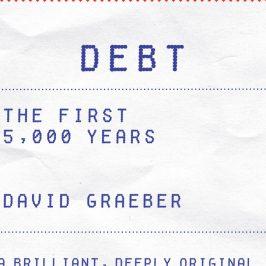 David Graeber and the rewriting of monetary history