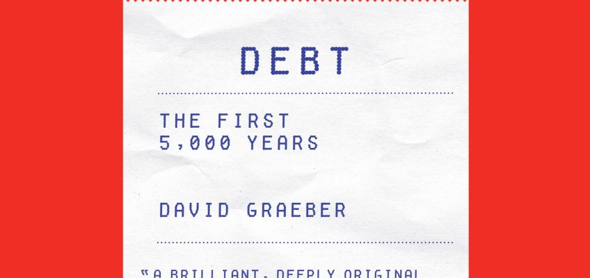 David Graeber and the rewriting of monetary history